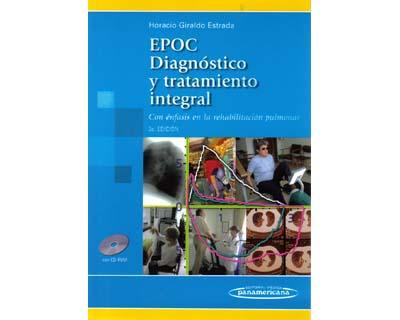 EPOC. Diagnóstico y tratamiento integral. Con énfasis en la rehabilitación pulmonar. (Incluye CD)