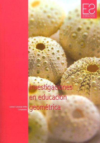 Investigaciones en educación geométrica