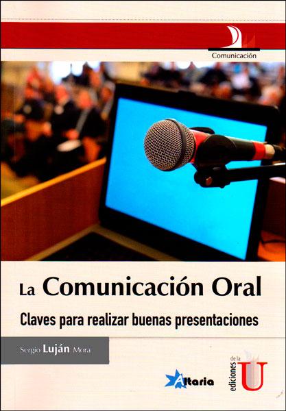 La comunicación oral. Claves para realizar buenas presentaciones