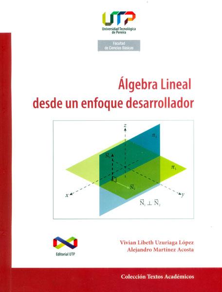 Álgebra lineal desde un enfoque desarrollador