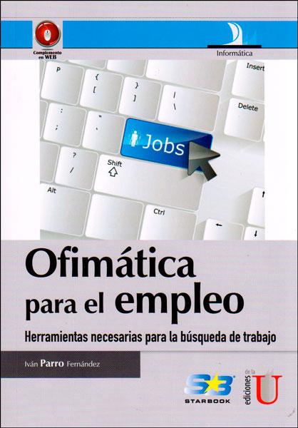 Ofimática para el empleo. Herramientas necesarias para la búsqueda de trabajo
