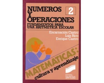Números y operaciones. Fundamentos para una aritmética escolar