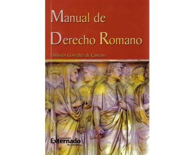 Manual de derecho romano - 6ta. Edición