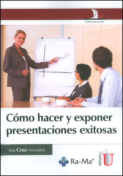 Cómo hacer y exponer presentaciones exitosas