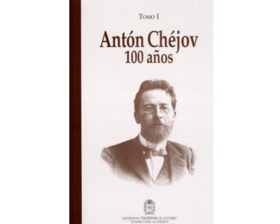 Antón Chéjov. 100 años
