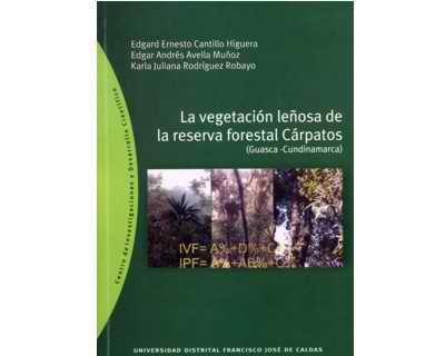 La vegetación leñosa de la reserva forestal Cárpatos