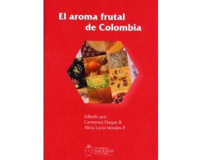 El aroma frutal de Colombia