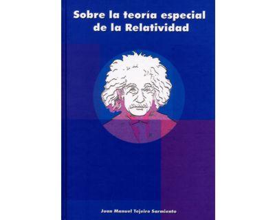 Sobre la teoría especial de la Relatividad
