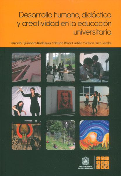 Desarrollo humano, didáctica y creatividad en la educación universitaria