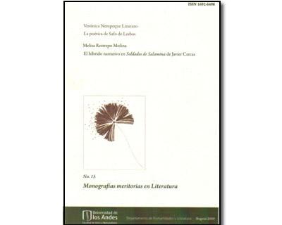 Monografías meritorias en Literatura. No. 15. La poética de Safo de Lesbos / El híbrido narrativo en 'Soldados de Salamina' de Javier Cercas