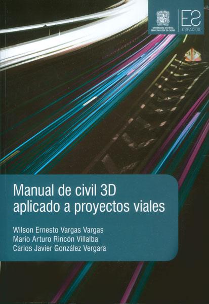 Manual de civil 3D aplicado a proyectos viales