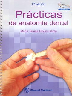 Prácticas de anatomía dental. (Incluye CD)