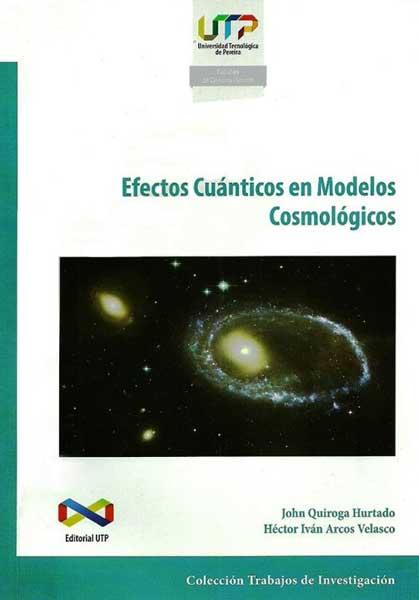 Efectos cuánticos en modelos cosmológicos