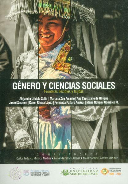 Género y ciencias sociales. Fronteras flexibles y fluidas
