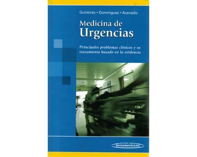 Medicina de urgencias. Principales problemas clínicos y su tratamiento basado en la evidencia