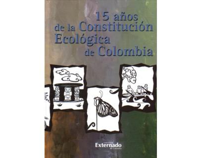 15 años de la Constitución Ecológica de Colombia