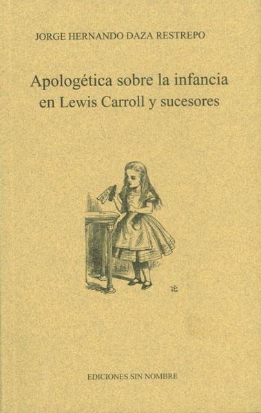 Apologética sobre la infancia en Lewis Carroll y sucesores