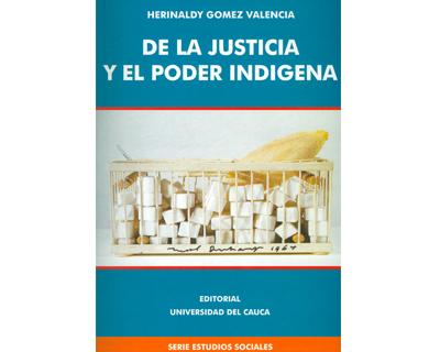 De la justicia y el poder indígena