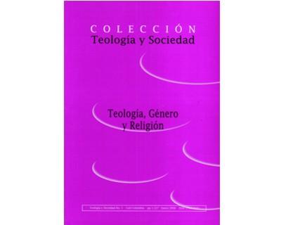 Teología y sociedad No. 5. Teología, género y religión