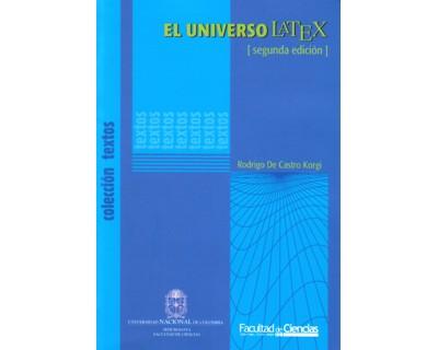 El universo LATEX (incluye CD – versión interactiva del libro y software)