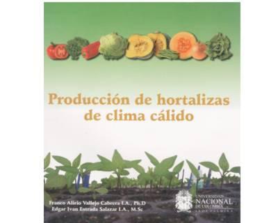 Producción de hortalizas de clima cálido