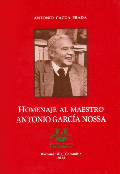 Homenaje al maestro Antonio García Nossa