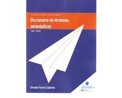 Diccionario de términos aeronáuticos. Inglés-Español
