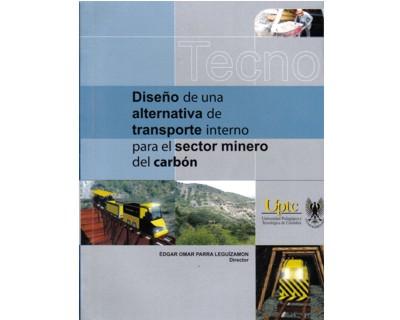 Diseño de una alternativa de transporte interno para el sector minero del carbón