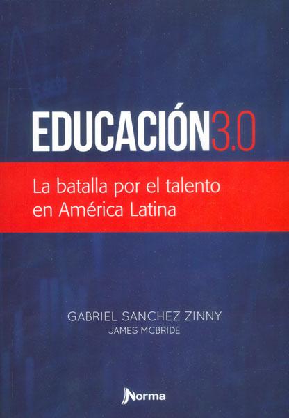 Educación 3.0. La batalla por el talento en América Latina