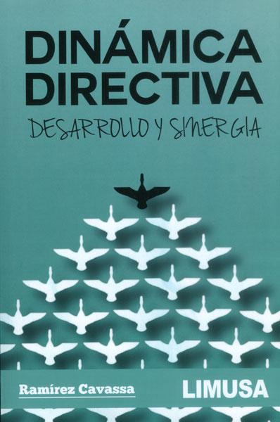 Dinámica directiva. Desarrollo y sinergia