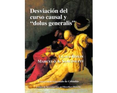 """Desviación del curso causal y """"dolus generalis"""""""