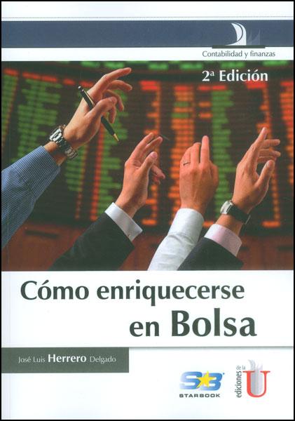 Cómo enriquecerse en bolsa (Segunda edición)