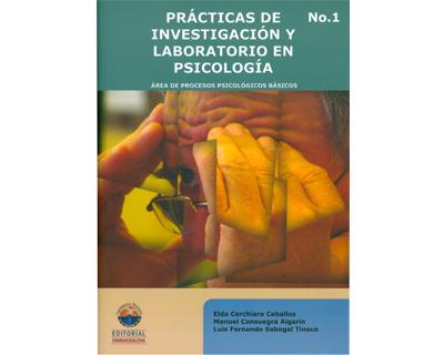 Prácticas de investigación y laboratorio en psicología. No 1