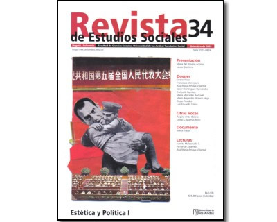Revista de Estudios Sociales No. 34. Estética y Política I