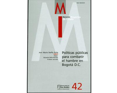 Políticas públicas para combatir el hambre en Bogotá D.C. Mejores Proyectos de Grado. No. 42