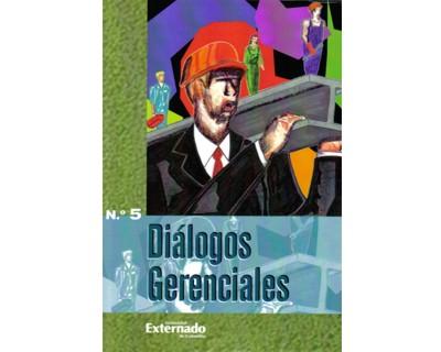 Diálogos Gerenciales. No. 5