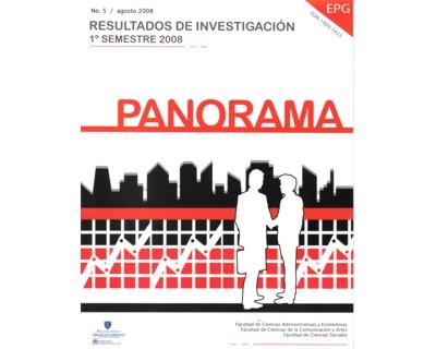 Panorama No. 5. Resultados de investigación. 1º semestre de 2008