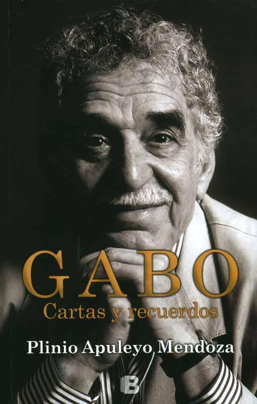 Gabo: cartas y recuerdos