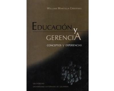 Educación y gerencia. Conceptos y experiencias
