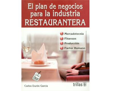 El plan de negocios para la industria restaurantera