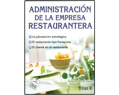 Administración de la empresa restaurantera
