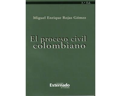 El proceso civil colombiano - 3ra. Edición