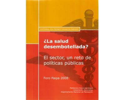¿La salud desembotellada? El sector, un reto de políticas públicas