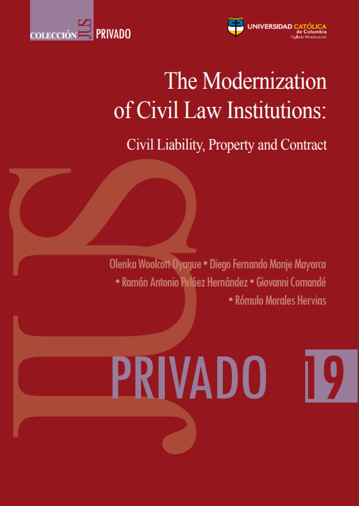 The Modernization of Civil Law Institutions: Civil Liability, Property and Contract