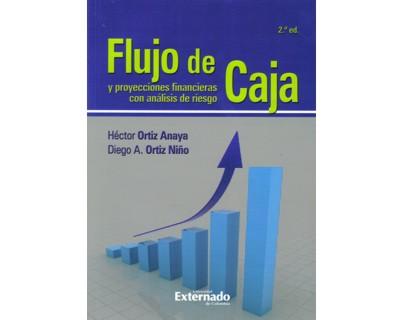 Flujo de caja y proyecciones financieras con análisis de riesgo (Incluye CD)