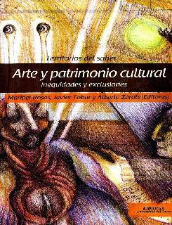 Arte y patrimonio cultural. Inequidades y exclusiones