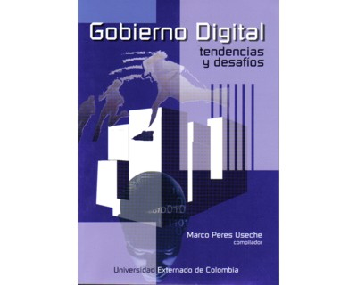 Gobierno digital. Tendencias y desafíos