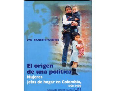 El origen de una política. Mujeres jefas de hogar en Colombia, 1990-1998