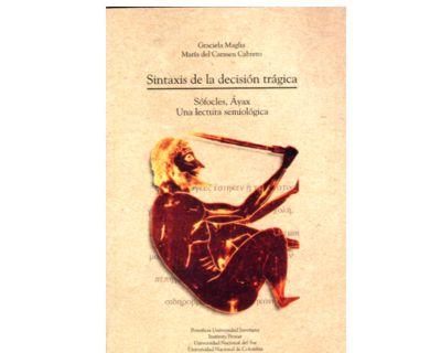 Sintaxis de la decisión trágica. Sófocles, Áyax. Una lectura semiológica