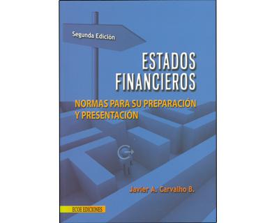 Estados Financieros. Normas para su preparación y presentación